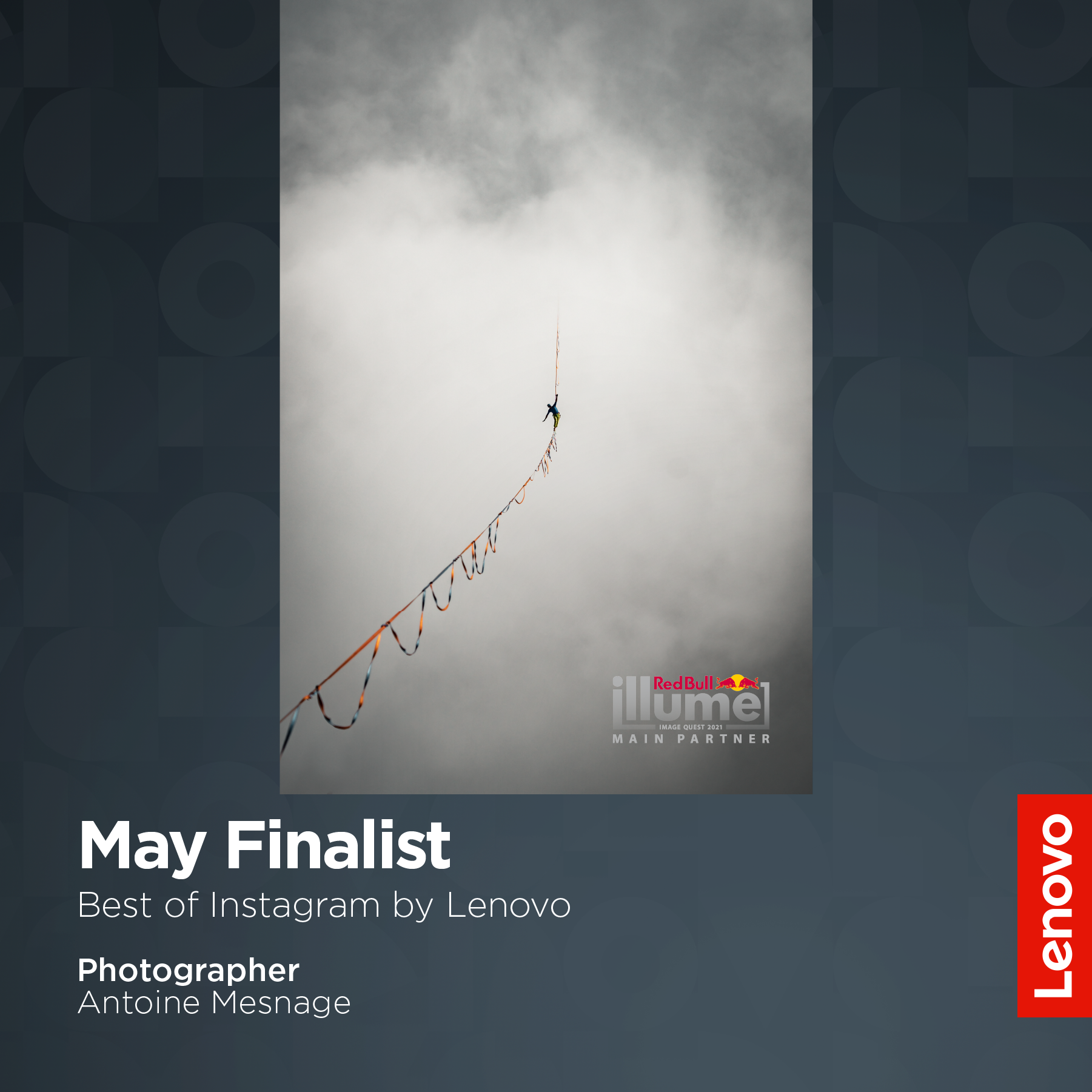 May 2021 winner for the Best of Instagram category (Presented by Lenovo) in the Red Bull Illume Contest