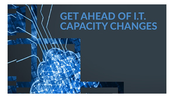 Manage IT capacity, serve your business